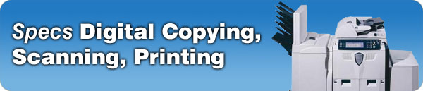 Digital Printing, Scanning, Copying